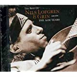 The Best Of Nils Lofgren & Grin - The A&M Years