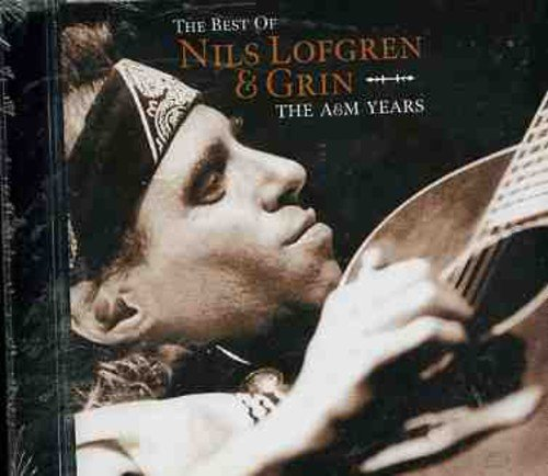 Nils Lofgren - The Best Of Nils Lofgren & Grin - The A&m Years /  Nils Lofgren - Zortam Music