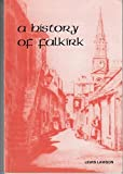 Front cover for the book A history of Falkirk by lewis lawson