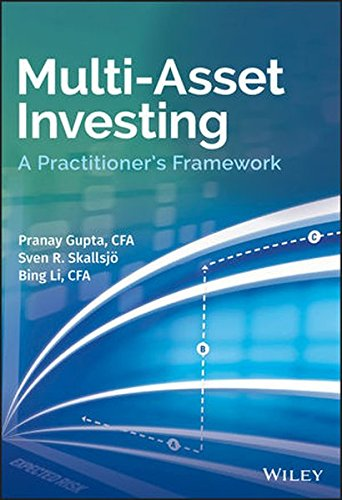 Multi-Asset Investing: A Practitioner's Framework by Wiley