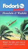 Honolulu and Waikiki, Fodor's Travel Publications, Inc. Staff, 0679002383