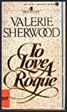 To Love a Rogue, Valerie Sherwood, 0451402464