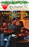 A Family for Christmas, Kate Welsh, 0373870833