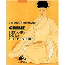 Histoire de la littérature chinoise [ancienne édition]: Chine - Hist. de la littérature