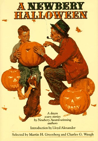 (A Newbery Halloween : A Dozen Scary Stories by Newbery Award-Winning)