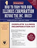 How to Form Your Own Illinois Corporation Before the Inc. Dries!, Phillip Williams, 0936284277