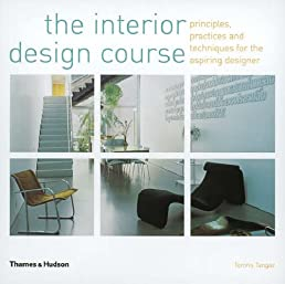 Follow the Author & The Interior Design Course: Principles Practices and Techniques for ...