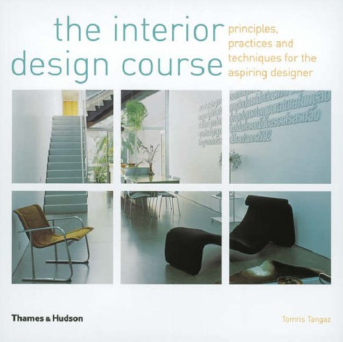 The Interior Design Course Principles Practices and Techniques