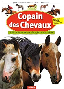 Copain des chevaux : A la découverte des fils du vent par Ballereau