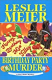 Birthday Party Murder (Lucy Stone Mysteries, No. 9)