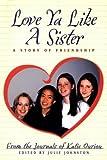 Love Ya Like a Sister, Katie Ouriou, 0887764541