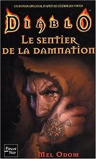 Diablo, tome 2 : Le Sentier de la damnation par Mel Odom