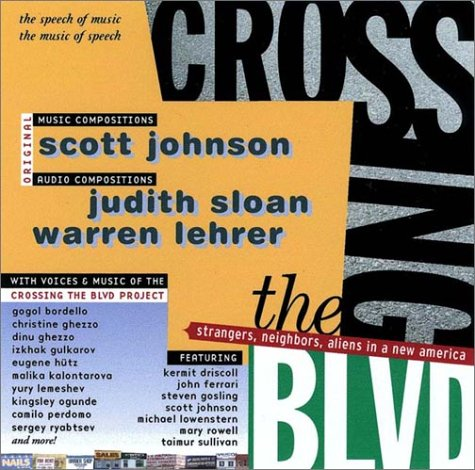 Crossing the Blvd: Strangers, Neighbors, Aliens in a New America [AUDIO CD] by W W Norton & Co Inc