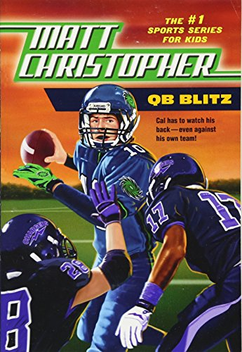 QB Blitz (Matt Christopher the #1 Sports Series for (Sports Fiction)