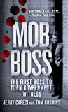 img - for Mob Boss: The First Boss to Turn Government Witness book / textbook / text book