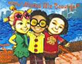 What Makes Me Beautiful?, David Vision and Mutiya Sahar Vision, 096595384X
