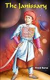 The Janissary, Firsid Barsa, 1418405000