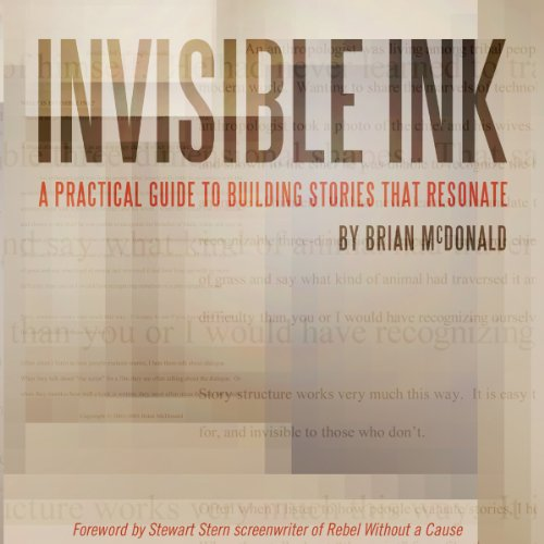 Pdf Arts Invisible Ink: A Practical Guide to Building Stories that Resonate