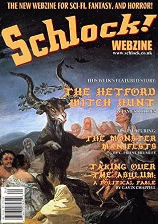 Schlock! Webzine Vol. 2, Issue 3 (English Edition) eBook: James ...