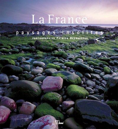 La France : Paysages insolites