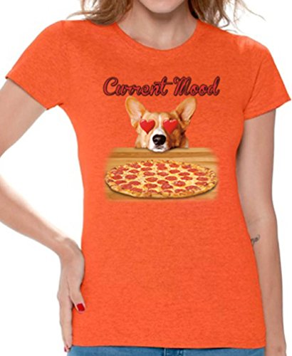 Awkward Styles Women's Current Mood T Shirts Tee Tops for Women Funny Dog Pizza Lover Orange M