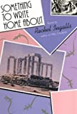 Something to Write Home About, Rachel Ingalls, 0916782980