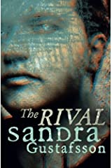The Rival by Sandra Gustafsson (August 28,2015) Paperback