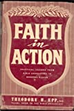 img - for Faith in Action: Practical Lessons from Bible Characters in Hebrews 11 book / textbook / text book