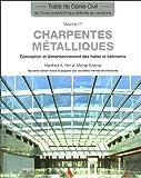 Charpentes métalliques: Conception et dimensionnement des halles et bâtiments