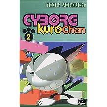 CYBORG KUROCHAN T02