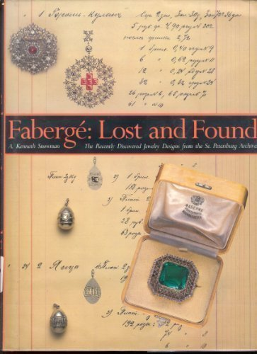 Faberge: Lost and Found : The Recently Discovered Jewelry Designs from the St. Petersburg Archives by A. Kenneth Snowman - Shopping Petersburg St Malls