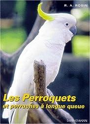 Les perroquets et perruches à longue queue