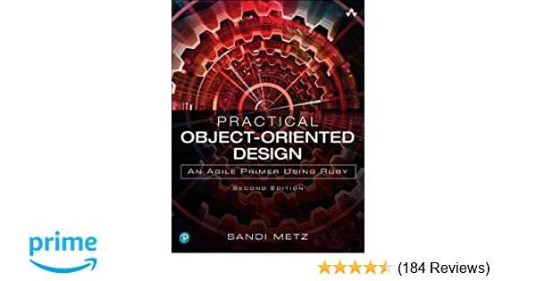 practical object oriented design an agile primer using ruby 2nd edition