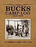 The Bucks Camp Log: 1916-1928