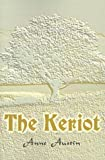The Keriot, Anne Austin, 0595094643