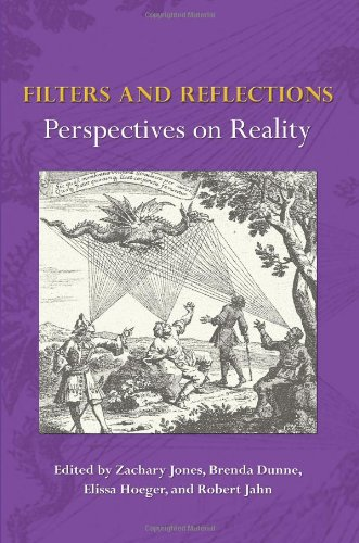 Filters and Reflections: Perspectives on Reality