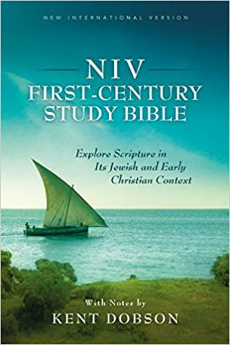 NIV First-Century Study Bible: Explore Scripture in Its Jewish and Early Christian Context