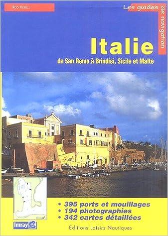 Livre gratuits Italie : Guide de croisière de San Remo à Brindisi, Sicile et Malte pdf, epub ebook