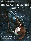 The Zalozhniy Quartet (4 Night's Black Agents' Adventures)