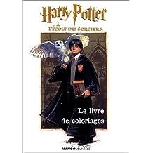 Harry Potter à l'école des sorciers : Le Livre de coloriages