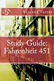 Study Guide: Fahrenheit 451 (Study Guides, Literature Guides, and Workbooks)