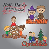 Holly Hayes and the Holidays, Brian Heier, 1492795143