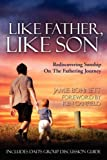 Like Father Like Son (Text and Discussion Guide), Jamie Bohnett, 1414112386