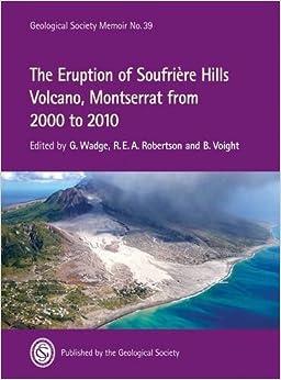 Libros Descargar Gratis The Eruption Of Soufriere Hills Volcano, Montserrat From 2000 To 2010 PDF PDF Online