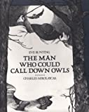 The Man Who Could Call down Owls, Eve Bunting, 0027153800