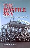 The Hostile Sky, James W. Vernon, 1557508658