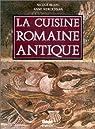La Cuisine romaine antique par Blanc