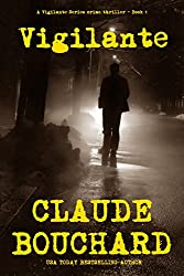 Vigilante: A Vigilante Series crime thriller (English Edition)