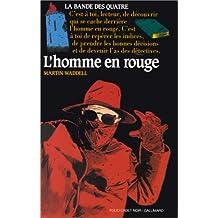 HOMME EN ROUGE ET LA BANDE DES 4 (L')