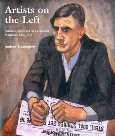 Artists on the Left: American Artists and the Communist...